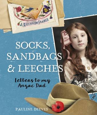 Socks, Sandbags and Leeches by Pauline Deeves