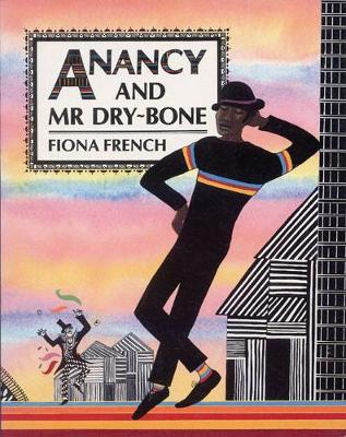Anancy and Mr Dry-Bone Big Book by Fiona French