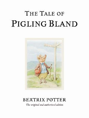 Tale of Pigling Bland by Beatrix Potter