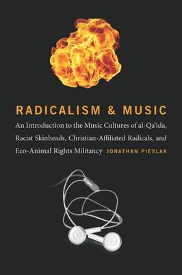 Radicalism and Music by Jonathan Pieslak