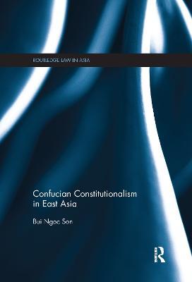 Confucian Constitutionalism in East Asia book