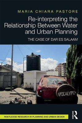 Re-interpreting the Relationship Between Water and Urban Planning book
