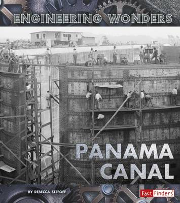 The The Panama Canal by Rebecca Stefoff