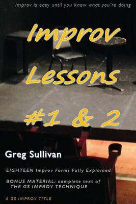 Improv Lessons #1 & 2 by Greg Sullivan