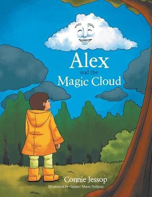 Alex and the Magic Cloud by Connie Jessop