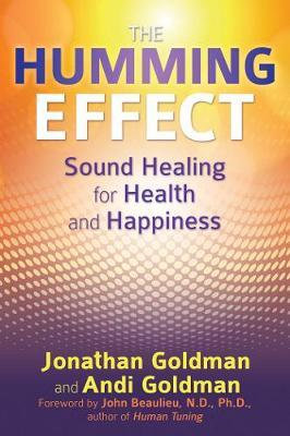 The Humming Effect by Jonathan Goldman