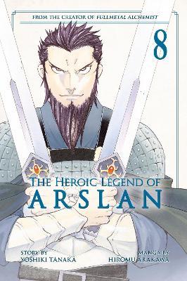 The Heroic Legend Of Arslan 8 by Yoshiki Tanaka