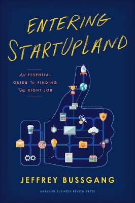 Entering StartUpLand by Jeffrey Bussgang