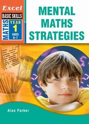 Excel Mental Maths Strategies: Year 1 book