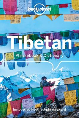 Lonely Planet Tibetan Phrasebook & Dictionary by Lonely Planet