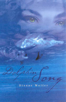 Dolphin Song by Dianne Wolfer