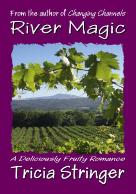 River Magic by Tricia Stringer