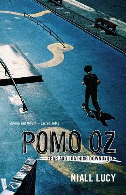 Pomo Oz by Niall Lucy