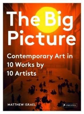 The Big Picture by Matthew Israel