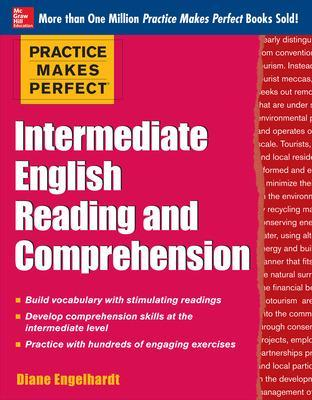 Practice Makes Perfect Intermediate English Reading and Comprehension book