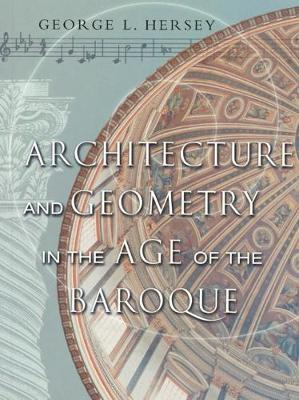 Architecture and Geometry in the Age of the Baroque book