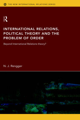 International Relations, Political Theory and the Problem of Order book
