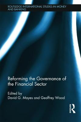 Reforming the Governance of the Financial Sector book