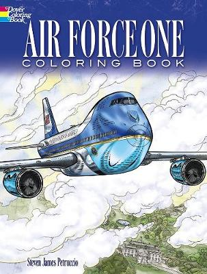Air Force One Coloring Book by Steven James Petruccio