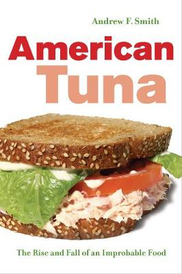 American Tuna by Andrew F. Smith