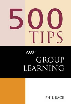 500 Tips on Group Learning by Sally Brown
