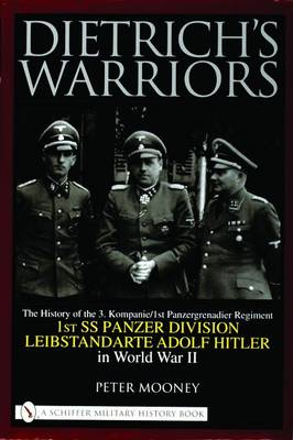 Dietrich's Warriors by Peter Mooney