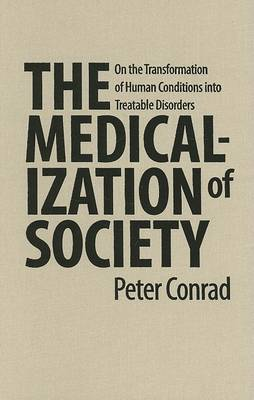 Medicalization of Society by Peter Conrad