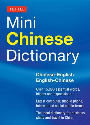 Tuttle Mini Chinese Dictionary by Tuttle Editors