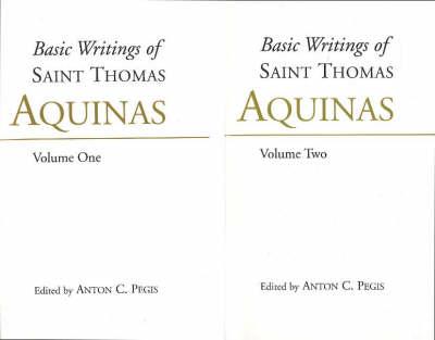 Basic Writings of St. Thomas Aquinas: (2 Volume Set) book