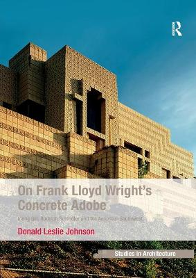 On Frank Lloyd Wright's Concrete Adobe book