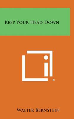 Keep Your Head Down book