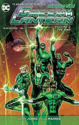 Green Lantern Green Lantern Volume 3: The End TP (The New 52) The End Volume 3 by Doug Mahnke