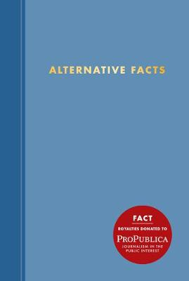 Alternative Facts by Abrams Noterie