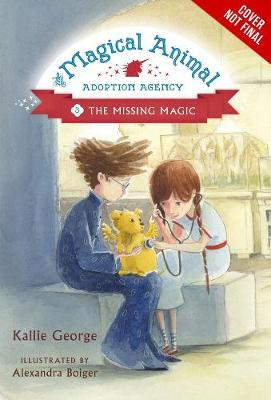 Magical Animal Adoption Agency, The, Book 3 book