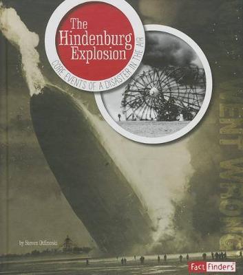 Hindenburg Explosion by Steven Otfinoski