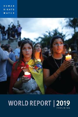 World Report 2019 by Human Rights Watch