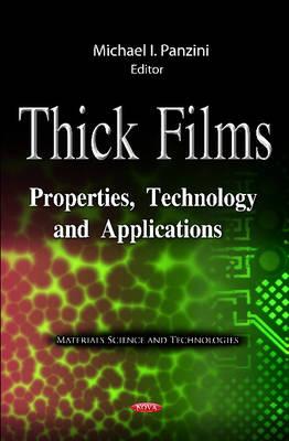 Thick Films by Michael I. Panzini