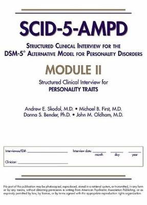 Structured Clinical Interview for the DSM-5 (R) Alternative Model for Personality Disorders (SCID-5-AMPD) Module II by Andrew E. Skodol