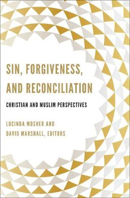 Sin, Forgiveness, and Reconciliation book