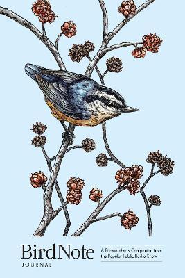 BirdNote Journal: A Birdwatcher's Companion from the Popular Public Radio Show book