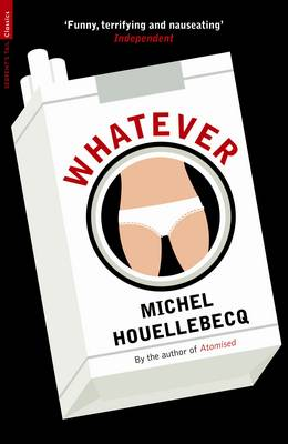 Whatever by Michel Houellebecq