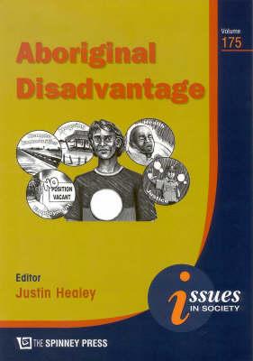 Aboriginal Disadvantage by Justin Healey
