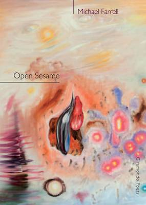 Open Sesame by Michael Farrell