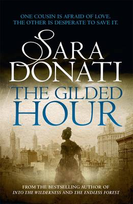 Gilded Hour by Sara Donati