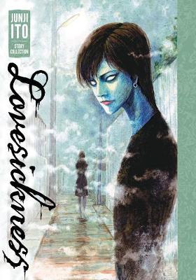 Lovesickness: Junji Ito Story Collection by Junji Ito