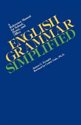 English Grammar Simplified by James G. Fernald