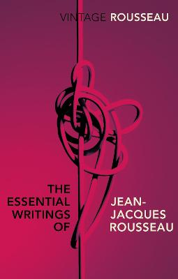 Essential Writings of Jean-Jacques Rousseau book