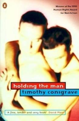 Holding the Man: Popular Penguins by Timothy Conigrave