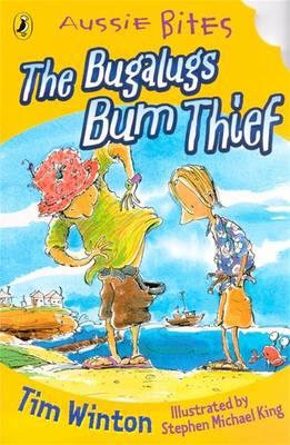 Bugalugs Bum Thief: Aussie Bites book