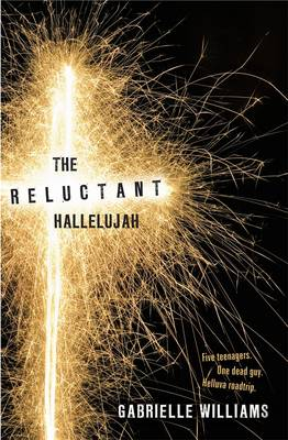 The Reluctant Hallelujah by Gabrielle Williams